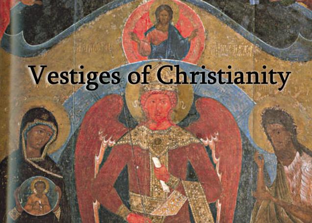 Vestiges of Christianity
